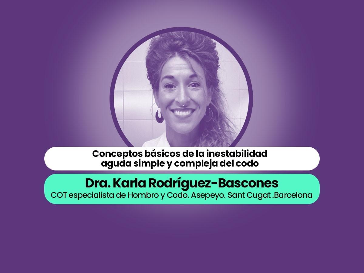 Dra Karla Rodriguez-Bascones