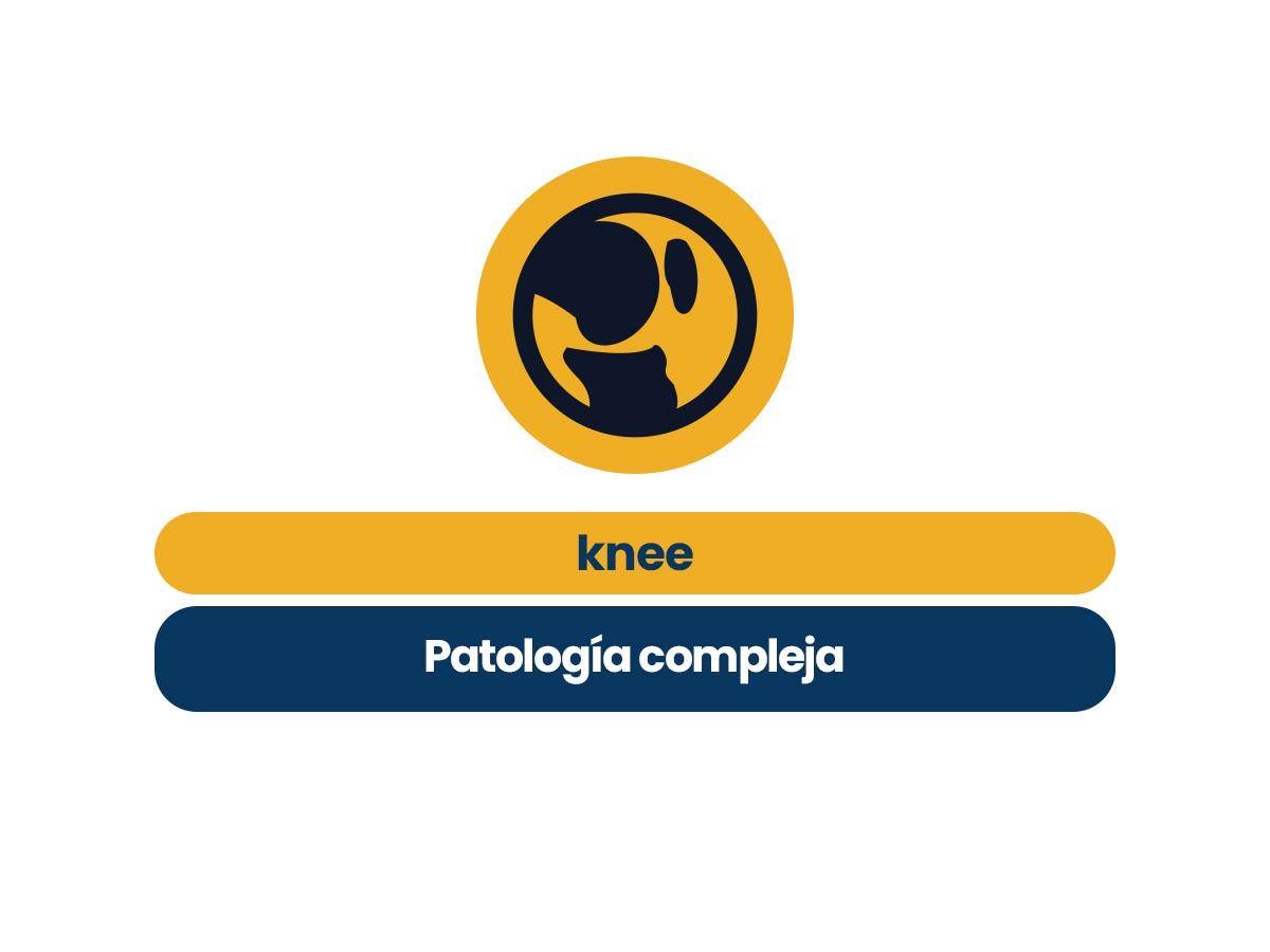 Knee Patología compleja