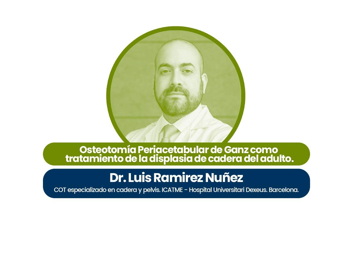 Dr. Luis Ramírez Núñez